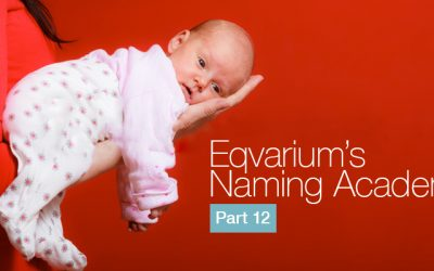 Eqvarium's Naming Academy Part 12